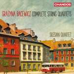 Grazyna Bacewicz (1909-1969): Sämtliche Streichquartette