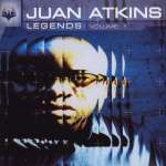 Juan Atkins: Legends