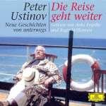 Ustinov, Peter: Die Reise geht weiter