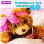 Berceuses Des Annees 80