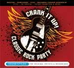 Crank It Up: classic Rock Par