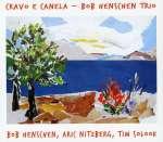 Bob Henschen: Cravo E Canela
