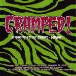 Cramped! A Tribute To The Cramps - Vol. 1