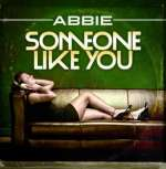 Abbie: Someone Like You