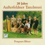 20 Jahre Außerfeldner Tanzlmusi