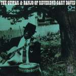 The Guitar And Banjo Of Reverend Gary Davis