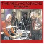 Red Microphone Speaks!