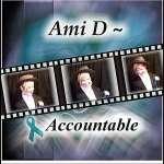 Ami D: Accountable