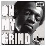 Craven: On My Grind