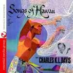 Charles Davis K. L.: Songs Of Hawaii