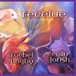 Colin Farish & Rachel Bagby: Receive