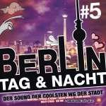Berlin-Tag & Nacht, Vol. 5