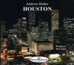 Andrew Heller: Houston
