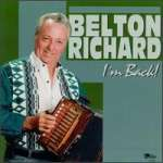 Belton Richard: I'M Back