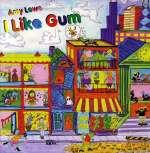 Amy Lowe: I Like Gum