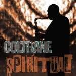 John Coltrane: Spiritual (1)