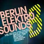 Berlin Elektro Sounds Vol. 2