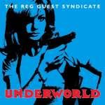 Reg Synicate Guest: Underworld