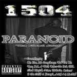 1504: Paranoid