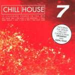 Chill House Vol. 7