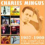 Charles Mingus (1922-1979): The Complte Albums Collection (1)