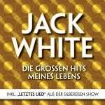'Letztes Lied': Jack White - Die großen Hits meiner...
