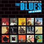 An Easy Introduction To Blues-Top 15 Albums