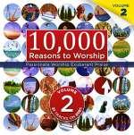 10, 000 Reasons To Worship Vol