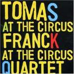 At The Circus - Live 1999