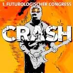 1. Futurologischer Congress: Crash!