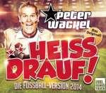 **Heiss drauf! (Die Fußball-Version 2014)