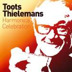 Toots Thielemans (1922-2016): Greatest Hits
