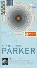 Charlie 'Bird' Parker: Modern Jazz Archive