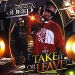 2deep & Dj Smallz: Take It Or Leave It