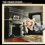 Charlatans (Brit-Pop): Who We Touch