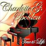 Charlotte G. Bolden: True To Life