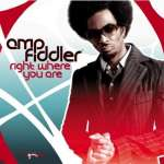 Amp Fiddler: Right Where You Are