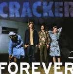 Cracker: Forever