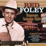 Red Foley: Tennessee Saturday Nigh