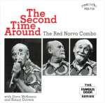 Red Norvo (1908-1999): Second Time Around