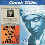 I Remember Chuck Willis - The King Of The Stroll