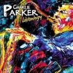Charlie Parker (1920-1955): Liveology