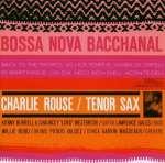 Charlie Rouse: Bossa Nova Bacchanal