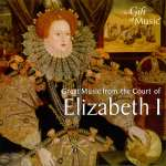 Great Music from the Court of Elizabeth I