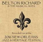 Belton Richard- Musical Aces: Live At Jazzfest 2016