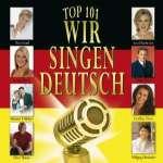 Top 101 - Wir singen Deutsch