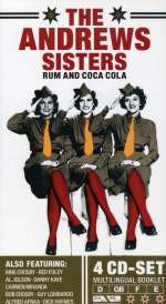Andrews Sisters: Rum And Coca Cola (1)