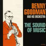 Benny Goodman & His Orchestra: Sound Of Music