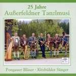 25 Jahre Außerfeldner Tanzlmusi