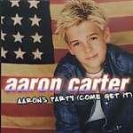 Aaron Carter: Aaron's Party (Come Get It) (1)